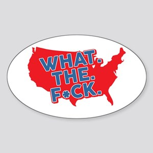 What The F*ck America Sticker (Oval)