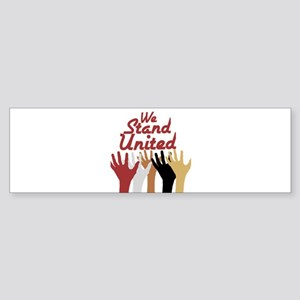 RightOn We Stand United Bumper Sticker
