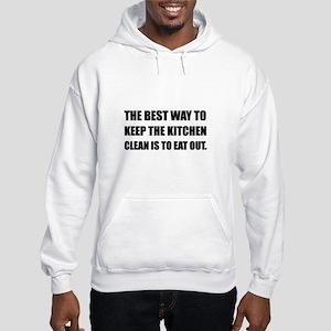 Keep Kitchen Clean Eat Out Sweatshirt