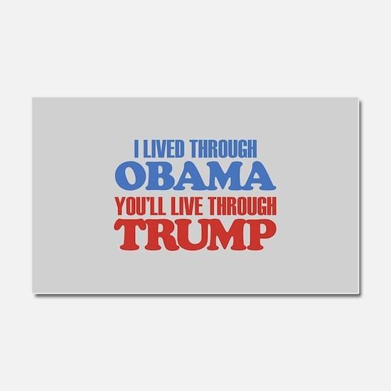 You'll Live Through Trump Car Magnet 20 x 12