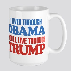 You'll Live Through Trump Large Mug