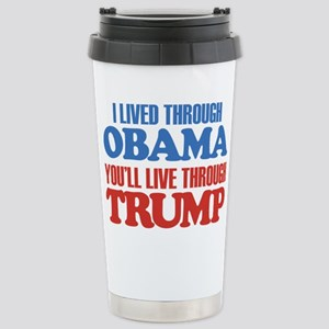 You'll Live Through Tru Stainless Steel Travel Mug