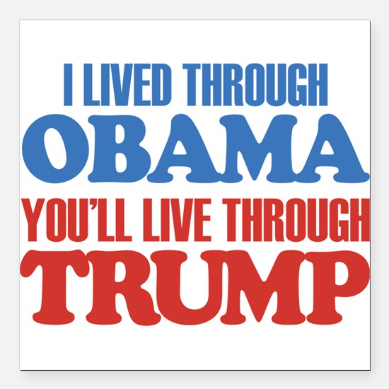 "You'll Live Through Trum Square Car Magnet 3"" x 3"""
