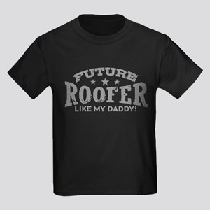Future Roofer Like My Daddy Kids Dark T-Shirt