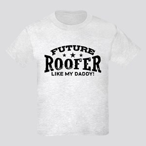 Future Roofer Like My Daddy Kids Light T-Shirt