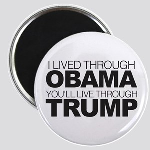 You'll Live Through Trump Magnet