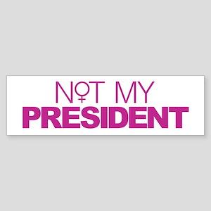 Not My President Women Sticker (Bumper)