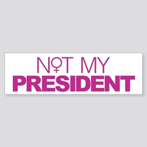 Not My President Women Sticker (Bumper)