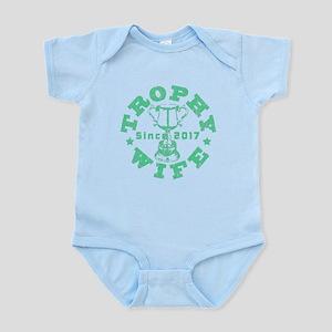 Trophy Wife since 2017 Green Infant Bodysuit