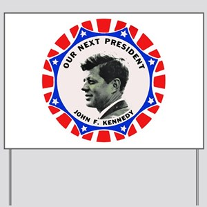 JFK Campaign Button Logo Yard Sign