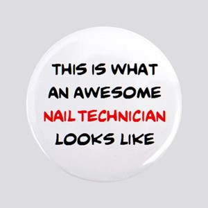 awesome nail technician Button
