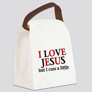 I Love Jesus but I Cuss Canvas Lunch Bag