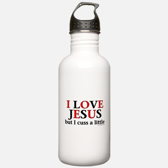 I Love Jesus but I Cus Water Bottle