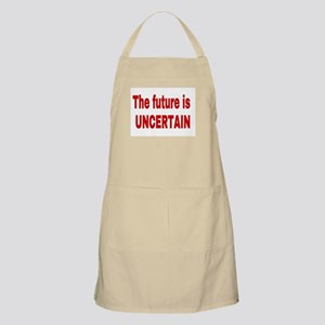 The future is uncertain Apron