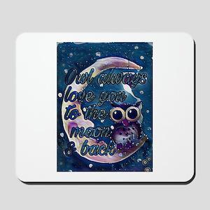 Owl always love u moon & back Mousepad