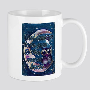 Owl always love u moon & back Mugs