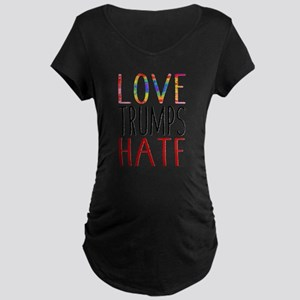 Love Trumps Hate Maternity T-Shirt