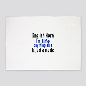 English Horn Is Life Anything Else 5'x7'Area Rug