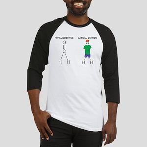 Formaldehyde Casualdehyde T-shirt Baseball Jersey
