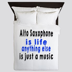 Alto Saxophone Is Life Anything Else I Queen Duvet