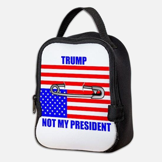NOT MY PRESIDENT Neoprene Lunch Bag
