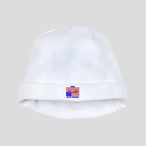 NOT MY PRESIDENT baby hat