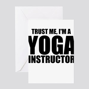 Trust Me, I'm A Yoga Instructor Greeting Cards