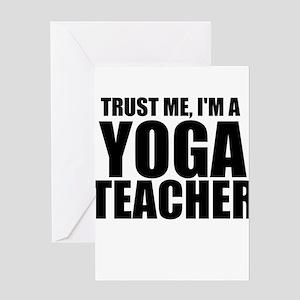 Trust Me, I'm A Yoga Teacher Greeting Cards