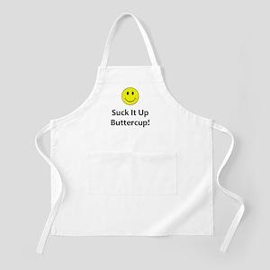 Suck it up buttercup! Apron