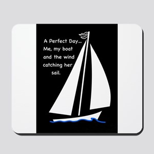 A Perfect Day Mousepad