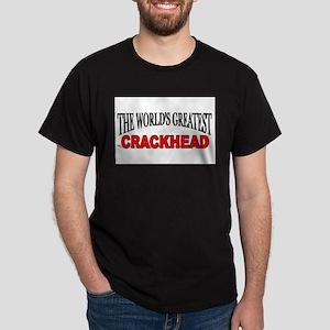 """The World's Greatest Crackhead"" Ash Grey T-Shirt"