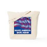 Make America Safe Again Tote Bag