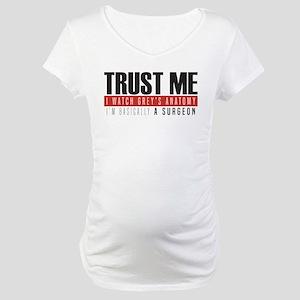 Grey's Trust Me Maternity T-Shirt