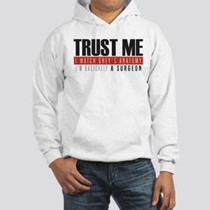 Grey's Trust Me Hooded Sweatshirt