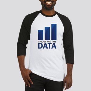 Show Me the Data Baseball Jersey