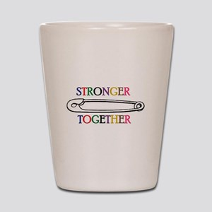 Stronger Together Shot Glass