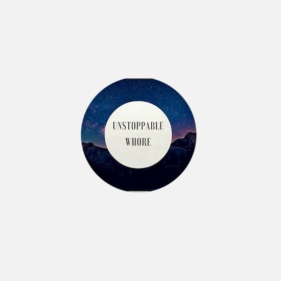 unstoppable Mini Button