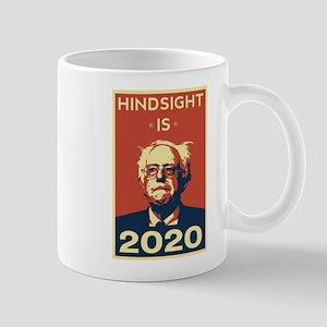 Bernie Sanders Hindsight is 2020 Mugs