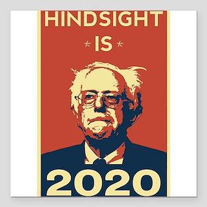 "Bernie Sanders Hindsight Square Car Magnet 3"" x 3"""