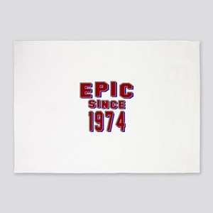 Epic Since 1974 Birthday Designs 5'x7'Area Rug