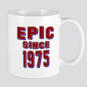 Epic Since 1975 Birthday Designs Mug