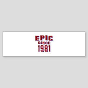 Epic Since 1981 Birthday Designs Sticker (Bumper)