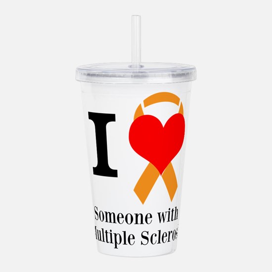 I love someone with MS Acrylic Double-wall Tumbler