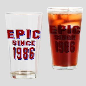 Epic Since 1986 Birthday Designs Drinking Glass