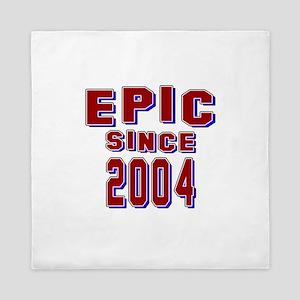 Epic Since 2004 Birthday Designs Queen Duvet