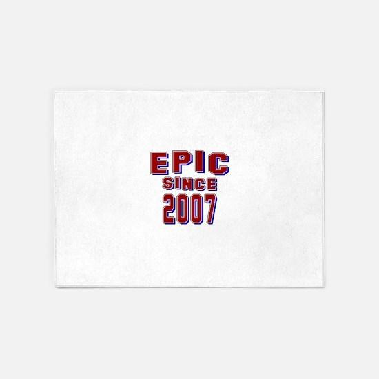 Epic Since 2007 Birthday Designs 5'x7'Area Rug