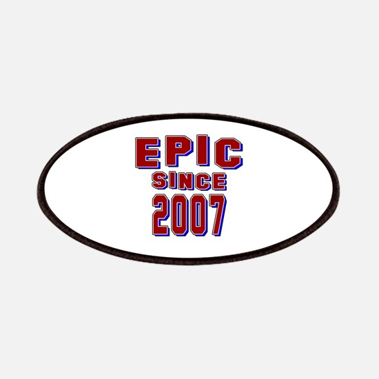 Epic Since 2007 Birthday Designs Patch