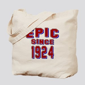Epic Since 1924 Birthday Designs Tote Bag