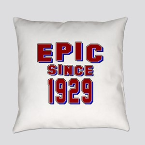 Epic Since 1929 Birthday Designs Everyday Pillow