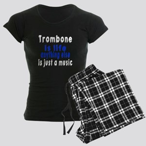 Trombone Is Life Anything El Women's Dark Pajamas